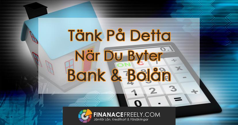 Funderar du på att byta bank?