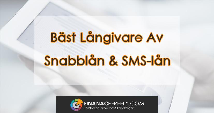 Jämför de Bästa Långivarna av Snabblån och SMS-lån
